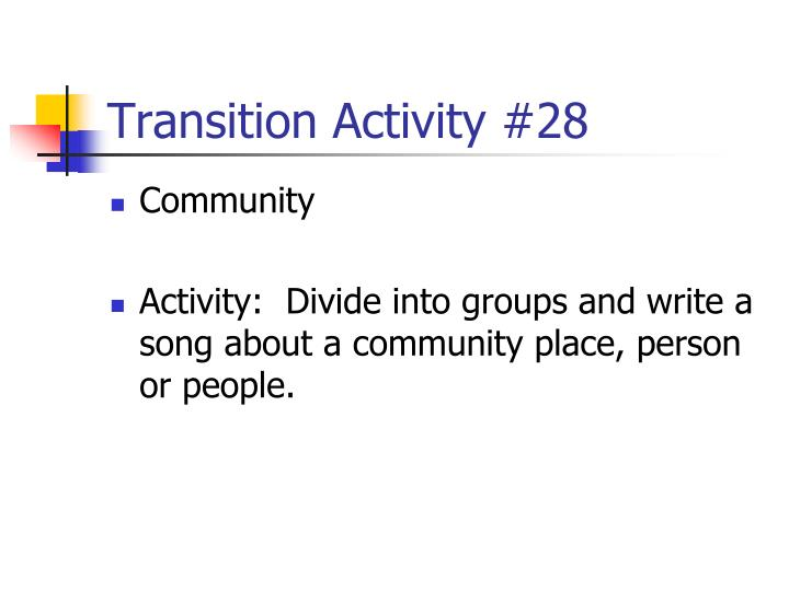 Transition Activity #28