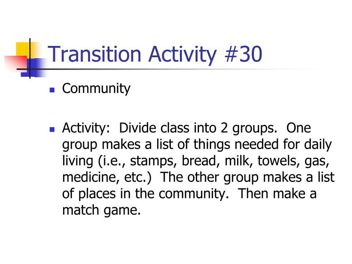 Transition Activity #30
