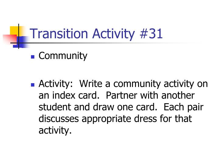 Transition Activity #31