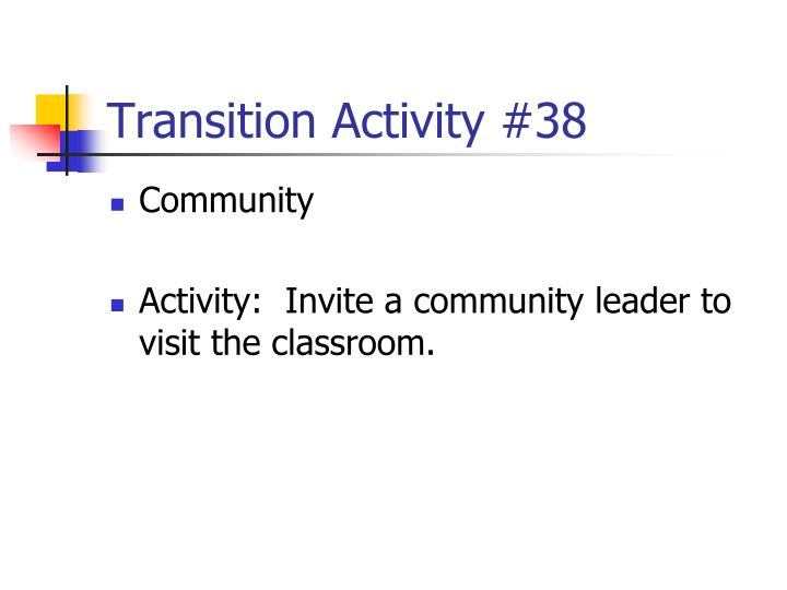 Transition Activity #38