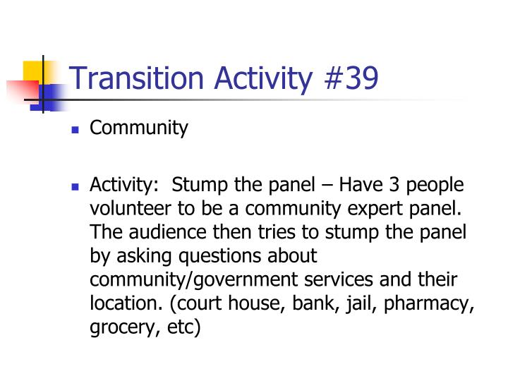 Transition Activity #39