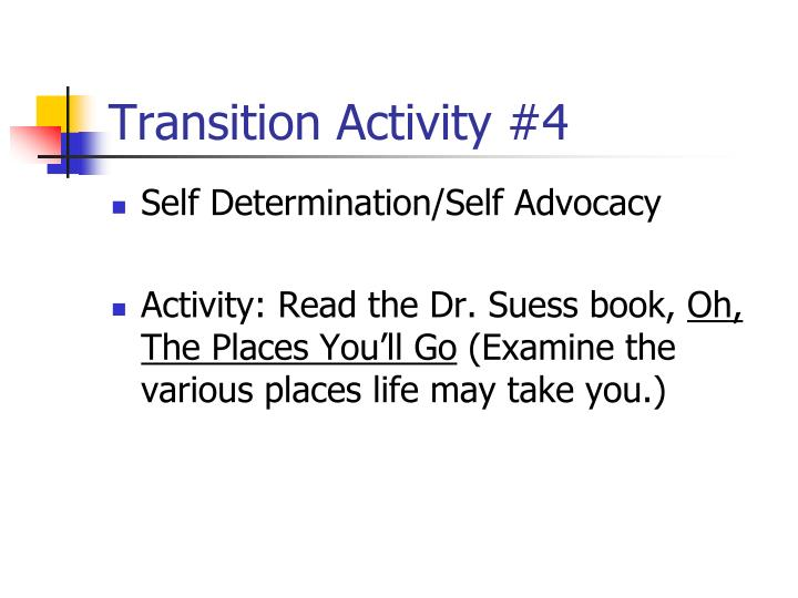 Transition Activity #4