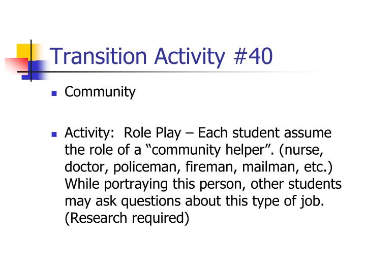 Transition Activity #40