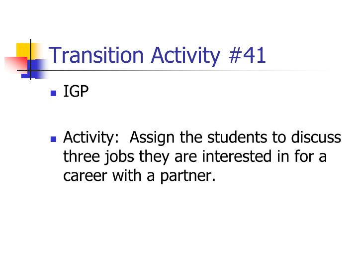 Transition Activity #41