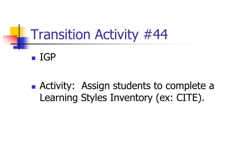 Transition Activity #44