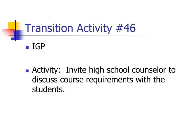 Transition Activity #46