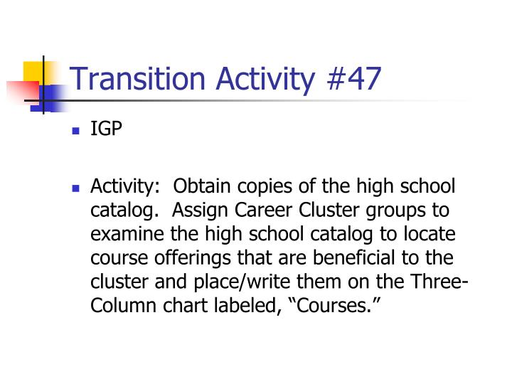 Transition Activity #47