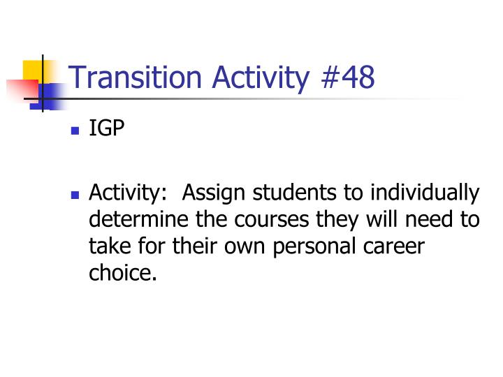 Transition Activity #48