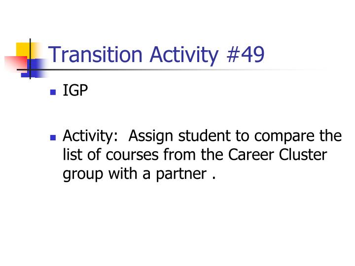Transition Activity #49