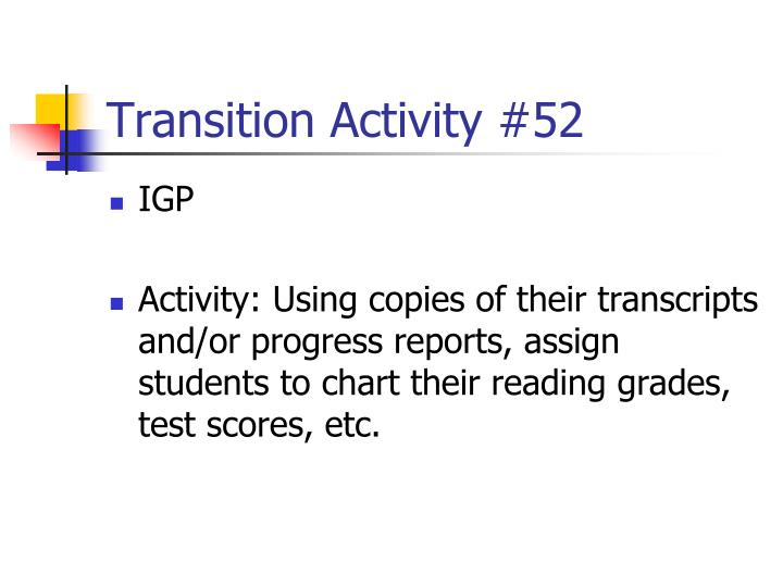 Transition Activity #52