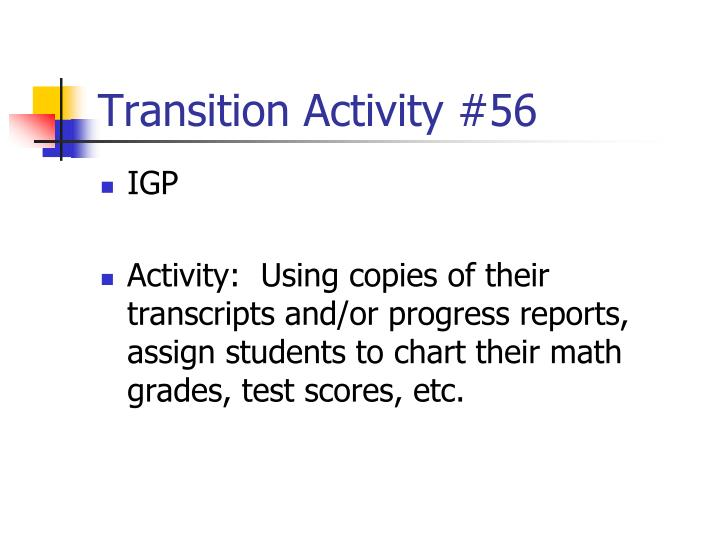 Transition Activity #56