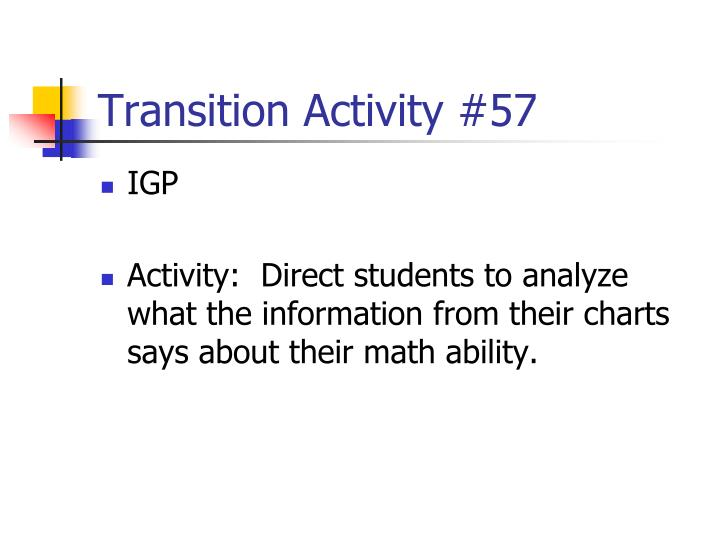Transition Activity #57