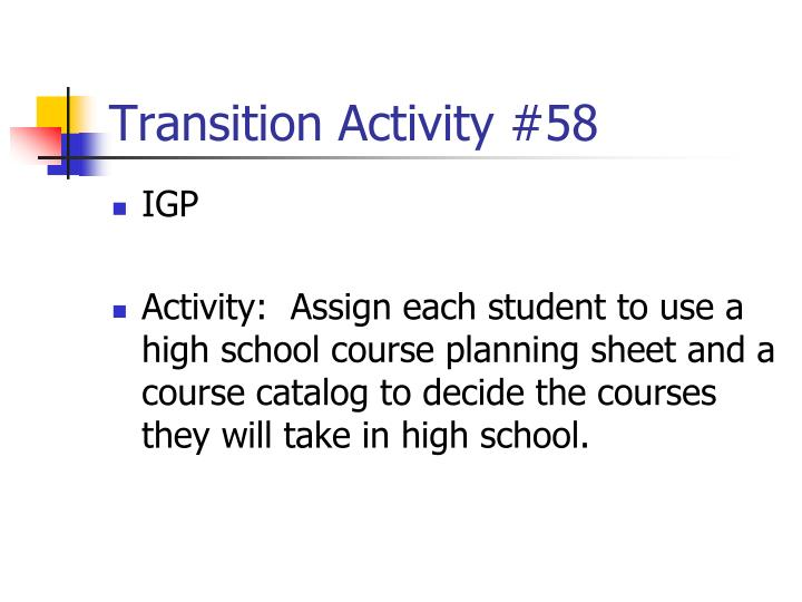 Transition Activity #58