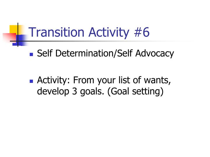 Transition Activity #6
