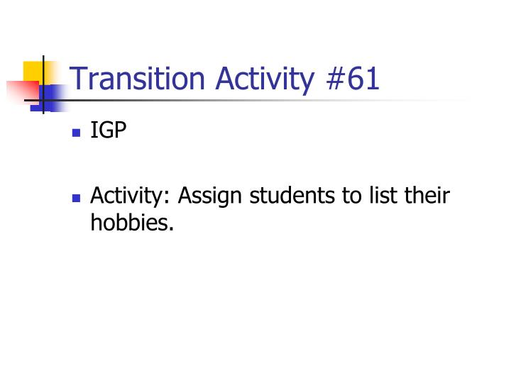 Transition Activity #61