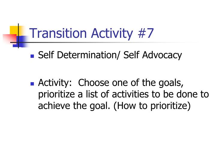 Transition Activity #7
