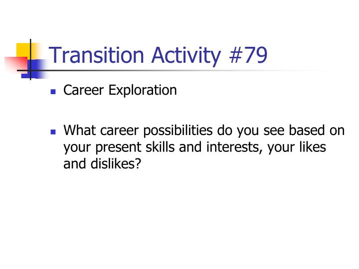 Transition Activity #79