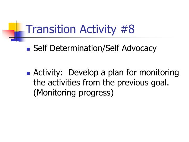 Transition Activity #8