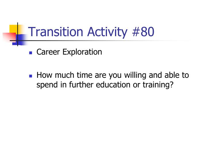 Transition Activity #80