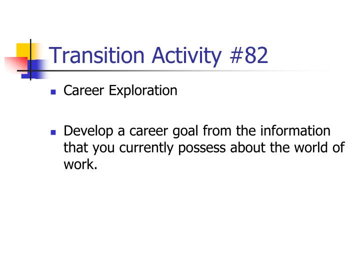 Transition Activity #82