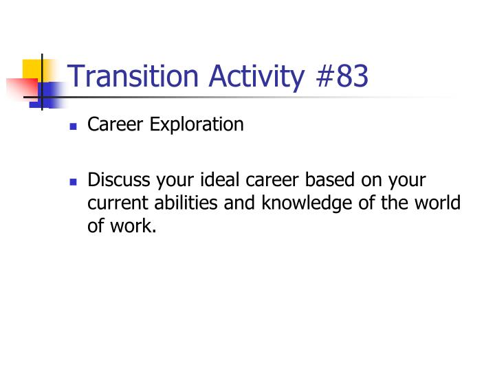 Transition Activity #83