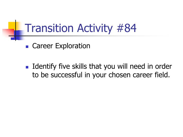 Transition Activity #84