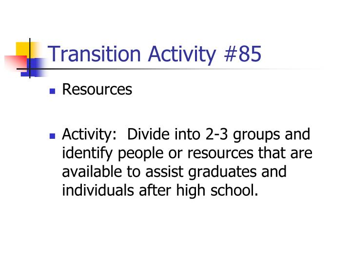 Transition Activity #85