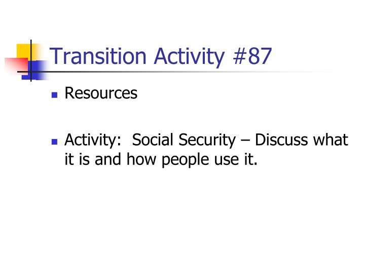 Transition Activity #87