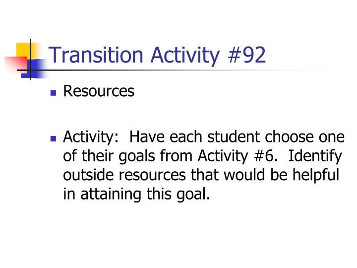 Transition Activity #92