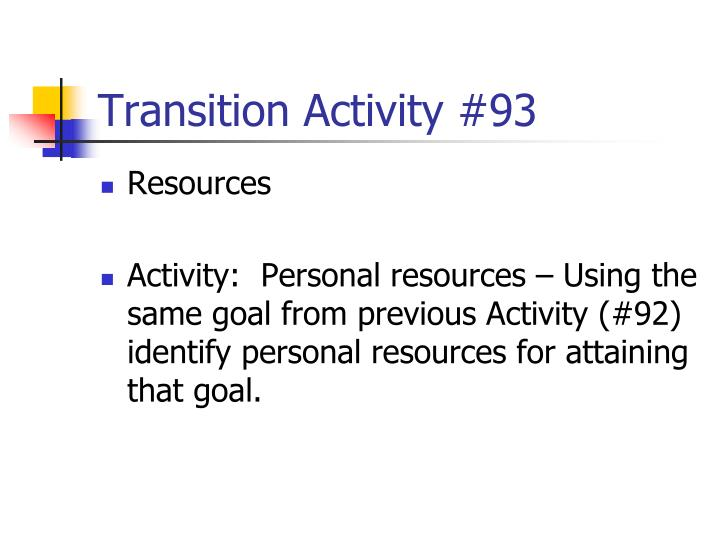 Transition Activity #93