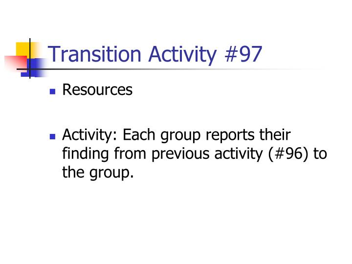 Transition Activity #97