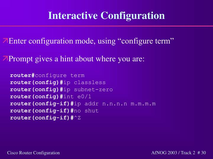 Interactive Configuration