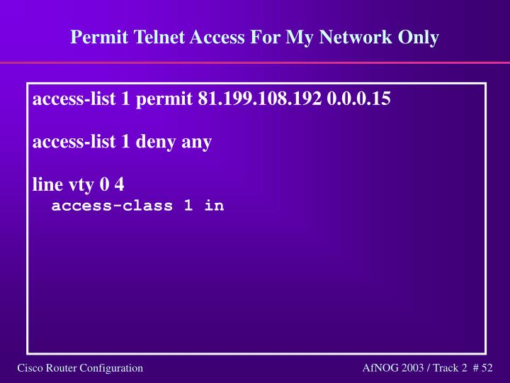 Permit Telnet Access For My Network Only