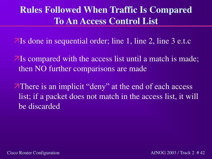 Rules Followed When Traffic Is Compared To An Access Control List