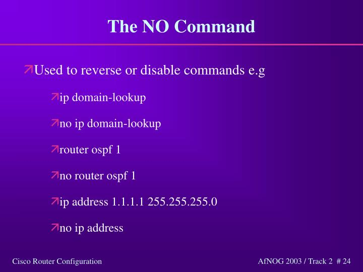 The NO Command