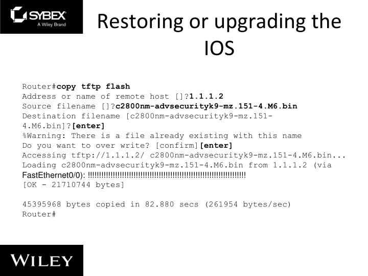 Restoring or upgrading the IOS