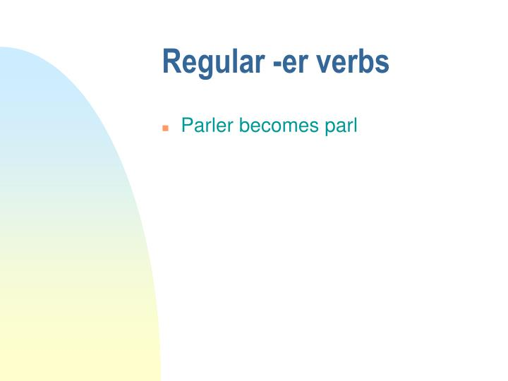 Regular er verbs2
