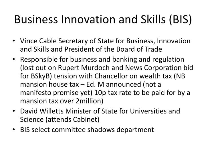 Business Innovation and Skills (BIS)