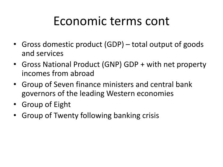 Economic terms cont