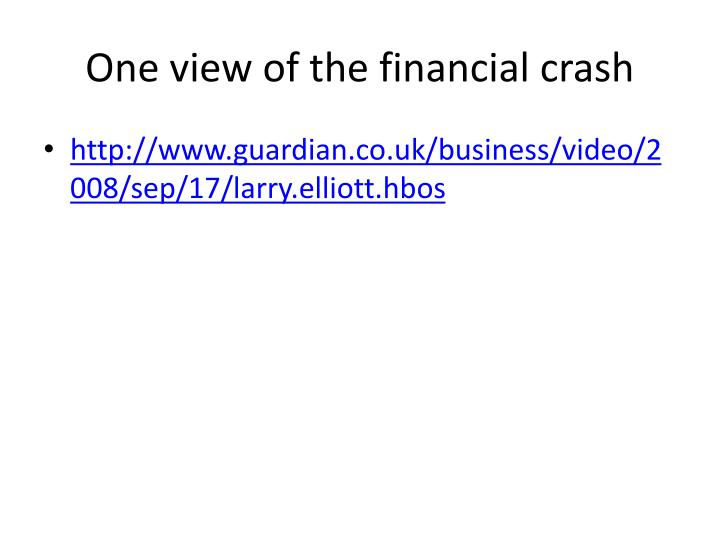 One view of the financial crash