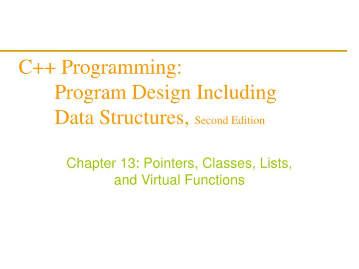 C programming program design including data structures second edition