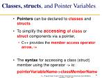 classes structs and pointer variables
