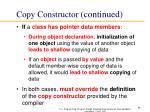 copy constructor continued