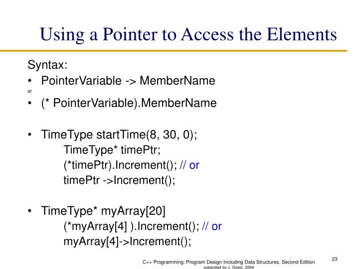 Using a Pointer to Access the Elements