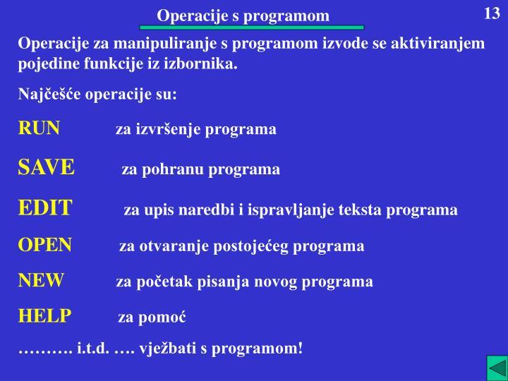 Operacije s programom