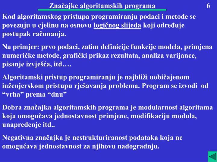 Značajke algoritamskih programa