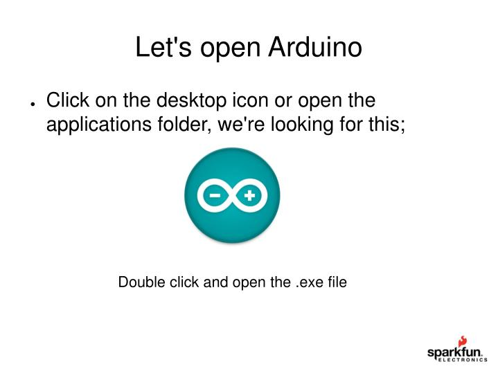Let's open Arduino
