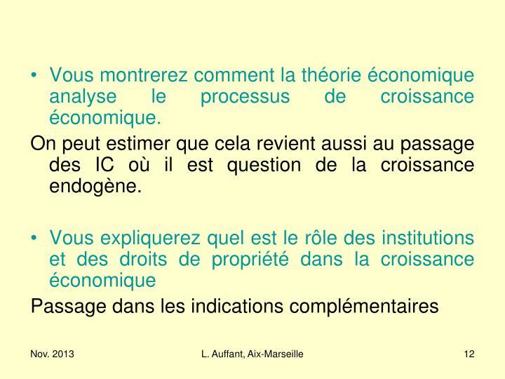 Vous montrerez comment la théorie économique analyse le processus de croissance économique.