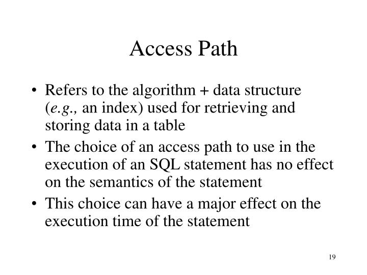Access Path