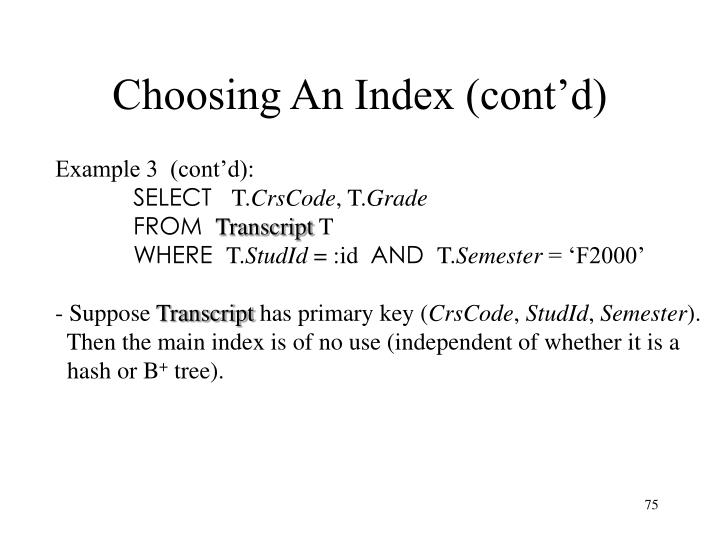 Choosing An Index (cont'd)